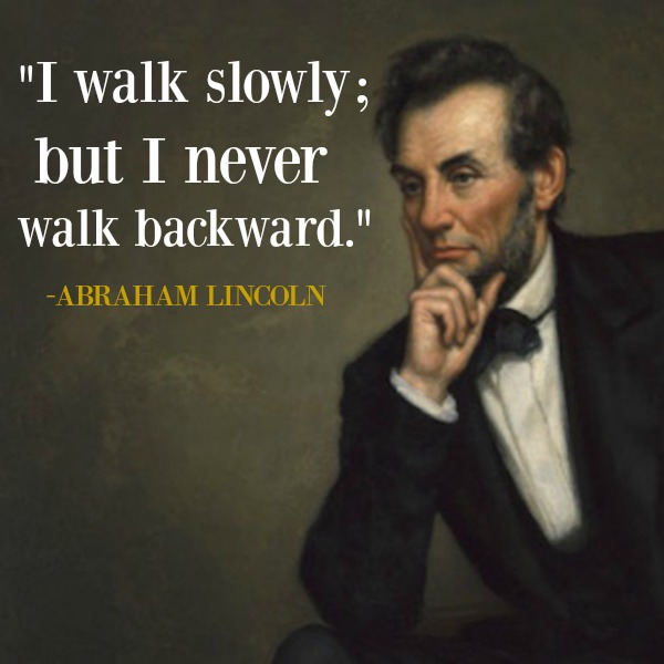 Inspirational quote from Abraham Lincoln and 1887 oil painting by George Peter Alexander Healy.