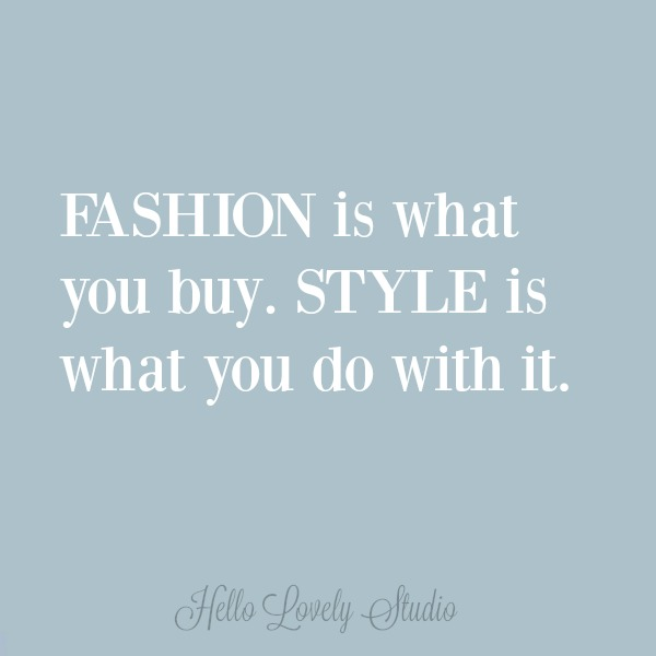 Inspirational fashion quote on a chambray blue background by Hello Lovely Studio.