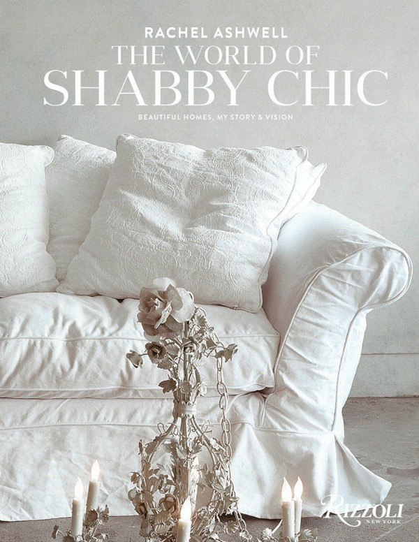 Autographed Shabby Chic book by Rachel Ashwell.