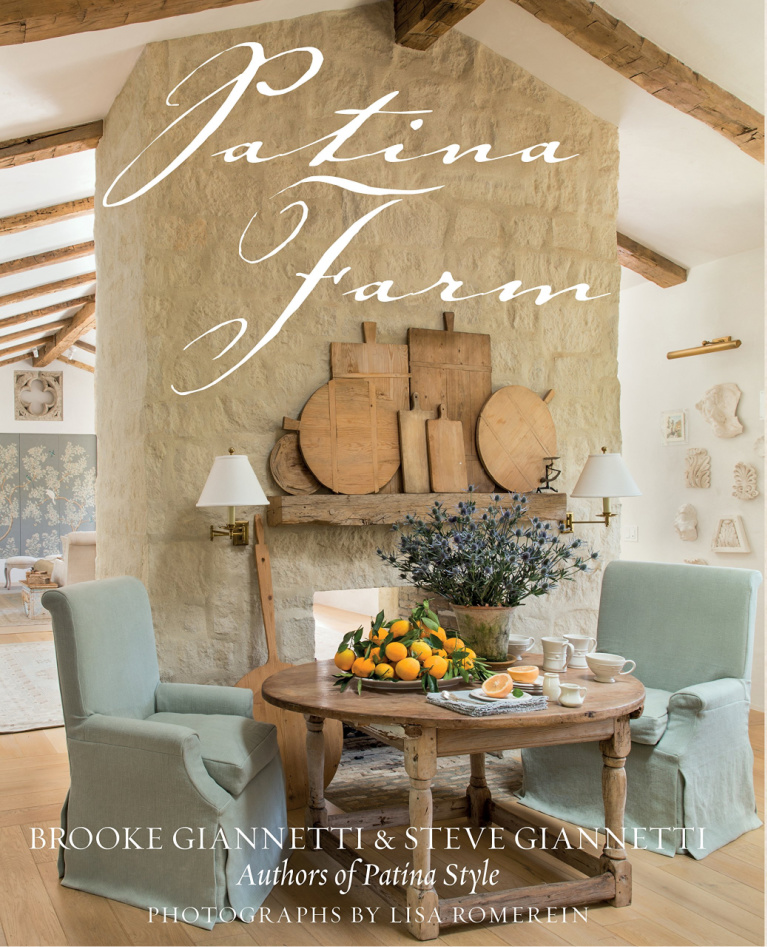 Patina Farm book cover - by Brooke Giannetti and Steve Giannetti. #frenchfarmhouse #designbooks #europeancountry #interiordesign