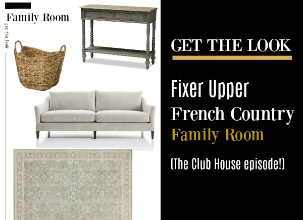 "Get the look of the French country family room from Fixer Upper's ""The Club House"" episode."