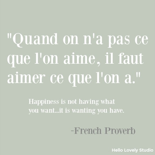 Inspirational French quote on Hello Lovely Studio. Vert Olivier is the gorgeous background color.
