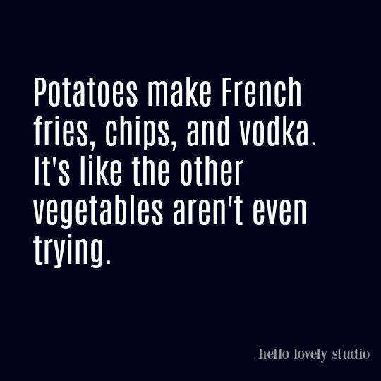 Humor quote about vegetables on Hello Lovely Studio.