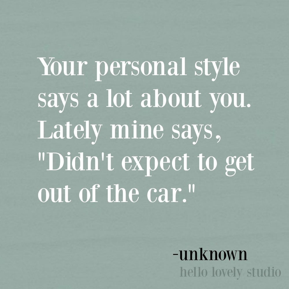 Funny quote and humor on Hello Lovely Studio.