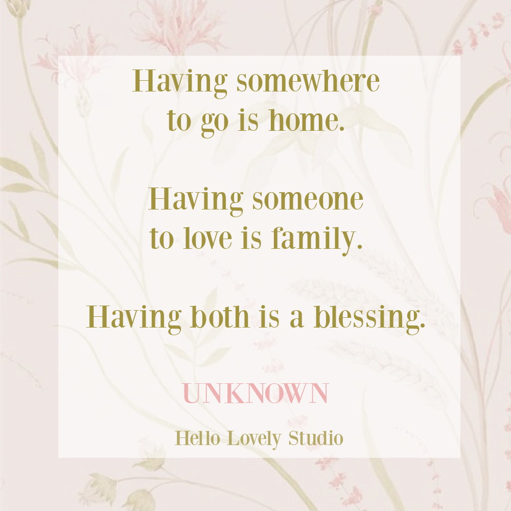 Inspirational quote about family on Hello Lovely Studio. #familyquotes #inspirationalquotes