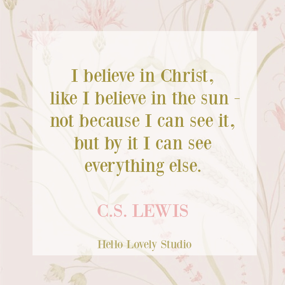 C. S. Lewis quote about Christ that is perfect for Easter on Hello Lovely Studio. #cslewis #quotes #easterquotes #religiousquotes