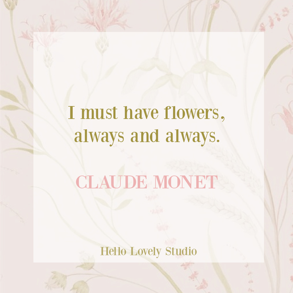 Claude Monet quote about flowers on Hello Lovely Studio. #inspirationalquotes #flowerquotes #springquotes