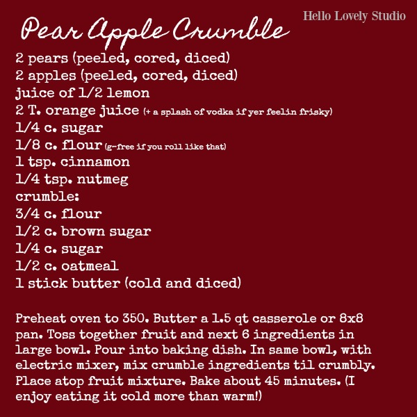 Try this delicious fall recipe for Pear Apple Crumble from Hello Lovely Studio for your next dessert or autumn get together!