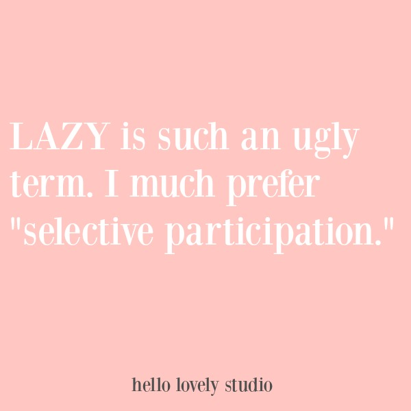 Funny quote with humor on Hello Lovely Studio. COME OVER TO LAUGH at Silly Humor Quotes, Smiles & Serious Laugh Therapy! #sarcasm #quote #humor #funnyquote