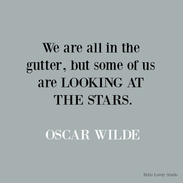 Oscar Wilde inspirational quote about seeing. #oscarwilde #quotes #inspirationalquotes #seeing #humility