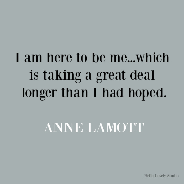 Anne Lamott inspirational quote on Hello Lovely Studio. #quotes #inspirationalquotes #annelamott #lifequotes #encouragementquotes #humor