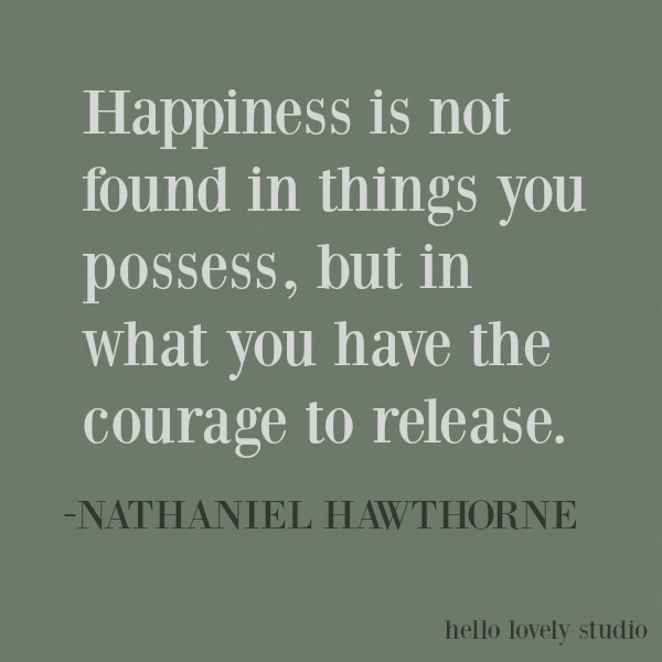 Inspiring quote of encouragement on Hello Lovely Studio about happiness from Hawthorne. #happiness #inspirational #quote #kindness #encouragement #personalgrowth #motivational