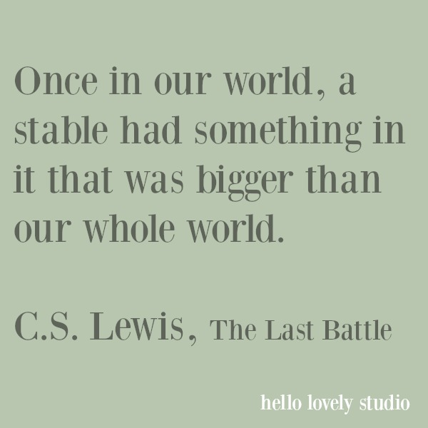 Inspirational quote about Christmas by C. S. Lewis on Hello Lovely. #christmas #quotes #cslewis #faith