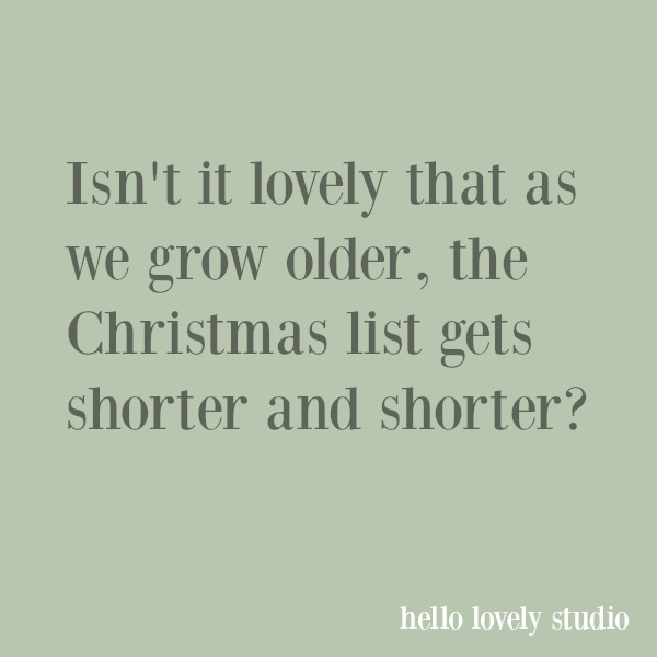 Holiday themed inspirational quote on Hello Lovely Studio.