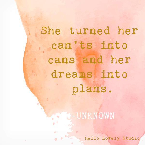 Encouraging whimsical inspirational quote on Hello Lovely Studio on a watercolor background. #whimsicalquotes #inspirationalquotes #hellolovelystudio #encouragementquote #empowermentquote