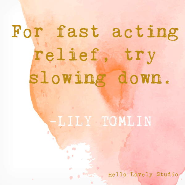 Lily Tomlin whimsical inspirational quote on Hello Lovely Studio on a watercolor background. #whimsicalquotes #inspirationalquotes #hellolovelystudio #lilytomlin #humorquote