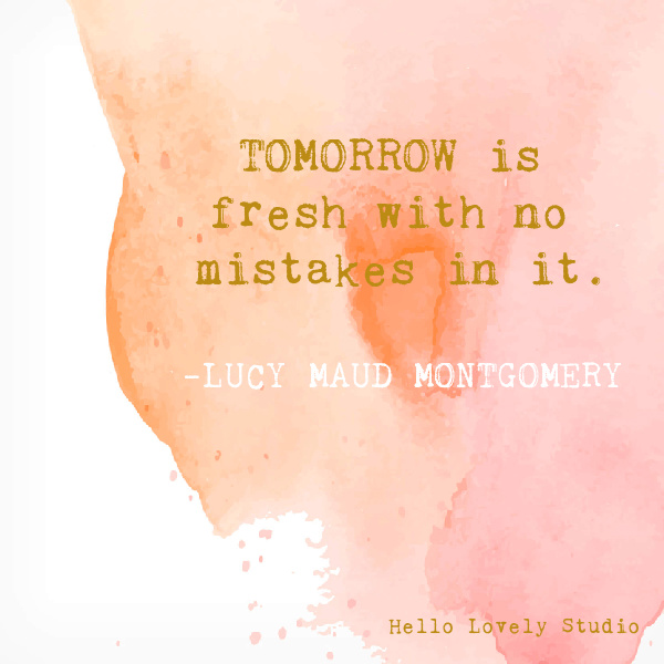 Lucy Maud Montgomery whimsical inspirational quote on Hello Lovely Studio on a watercolor background. #whimsicalquotes #inspirationalquotes #hellolovelystudio