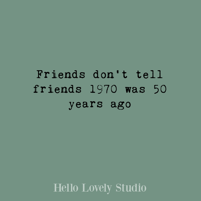 Funny quote about midlife on Hello Lovely Studio. #funnyquotes #humorquotes