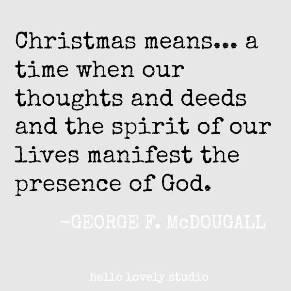 Inspirational quote for the holidays and Christmas. #quotes #christmas #holidayquote