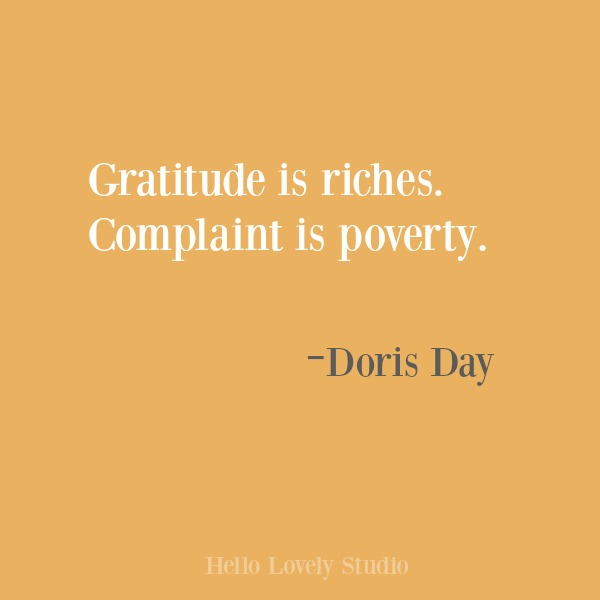 Inspirational quote about gratitude on Hello Lovely Studio. #gratitude #inspirational #quotes #dorisday