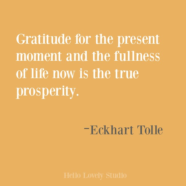Inspirational quote about gratitude on Hello Lovely Studio. #gratitude #inspirational #quotes #eckharttolle