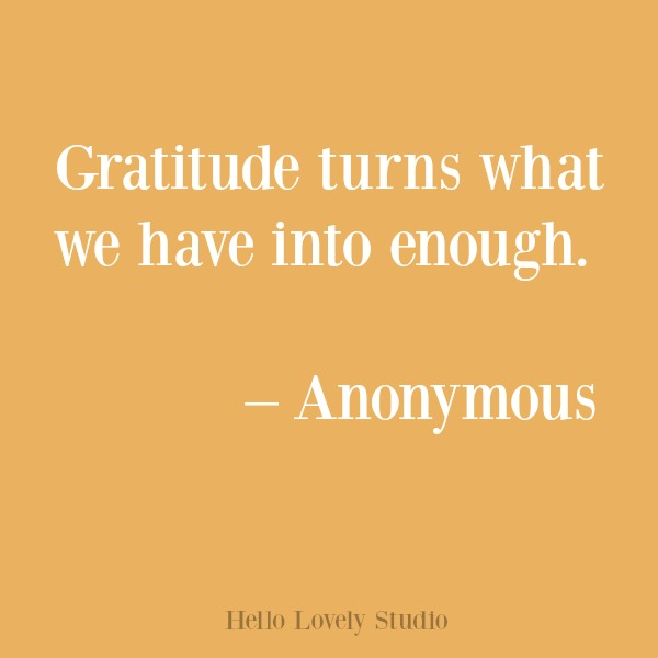 Inspirational quote about gratitude on Hello Lovely Studio. #gratitude #inspirational #quotes