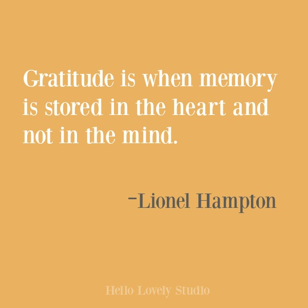Inspirational quote about gratitude on Hello Lovely Studio. #gratitude #inspirational #quotes #lionelhampton