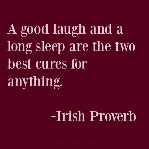 Whimsical quote from Irish Proverb.