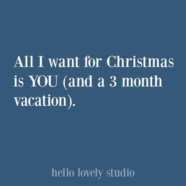 Funny Christmas humor and holiday quote. #quotes #funnyquote #christmas #humor