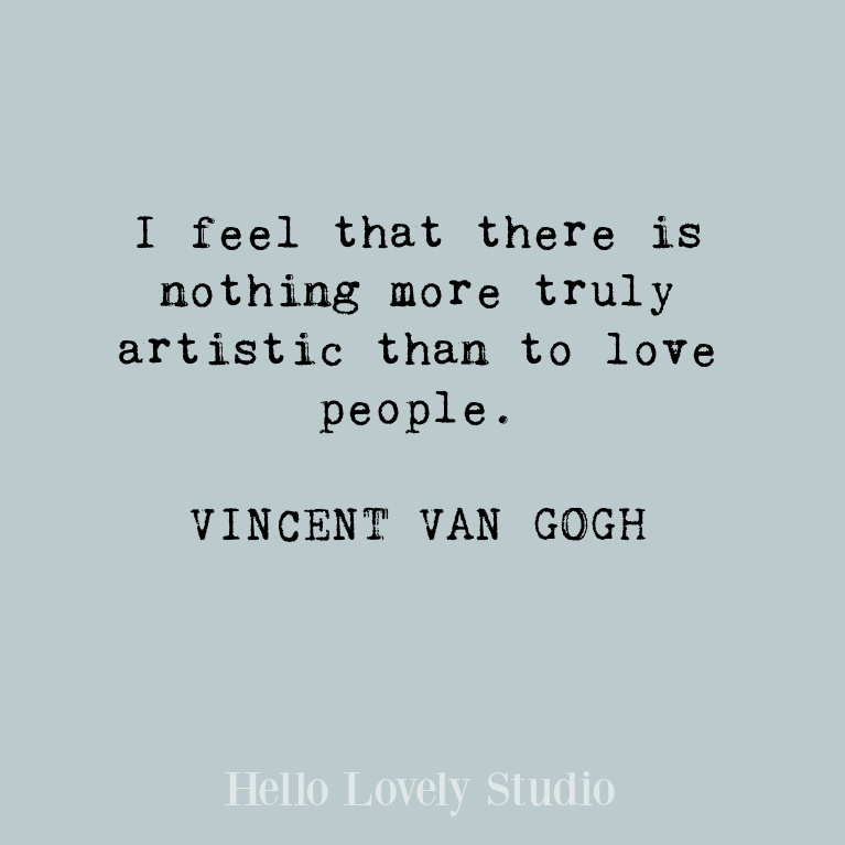 Van Gogh inspirational quote about love. #quotes #vangogh