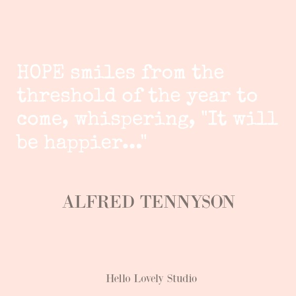 Inspirational quote on Hello Lovely Studio. #hellolovelystudio #quotes #inspirationalquote #tennyson