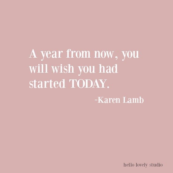 New Year quote - an inspirational quote to encourage and energize for the fresh year ahead. #newyearquotes #inspirationalquote #encouragement #hellolovelystudio