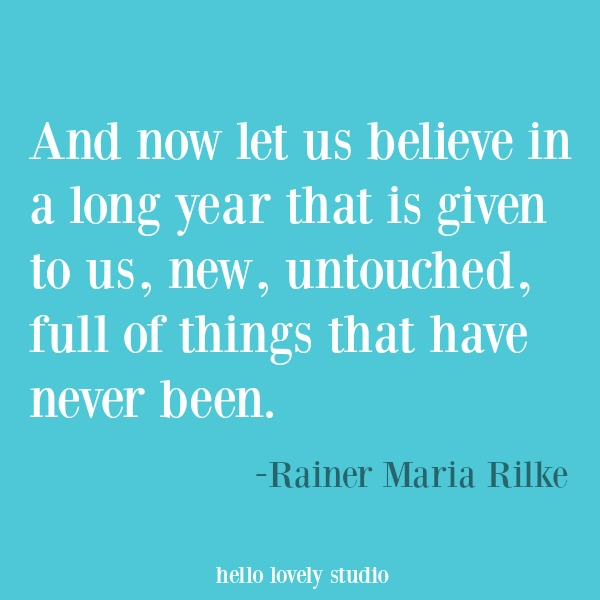 Love inspirational quote from Rilke and heartwarming words of hope. #hellolovelystudio #inspirationalquote #quotes #lovequote