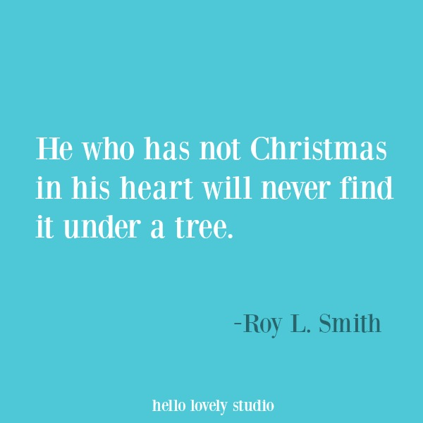 Christmas inspirational quote and holiday heartwarming words of hope. #hellolovelystudio #inspirationalquote #quotes #holidayquote