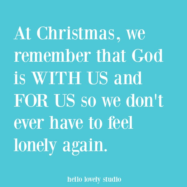 Christmas inspirational quote and holiday heartwarming words of hope. #hellolovelystudio #inspirationalquote #quotes #holidayquote #faith #christianity