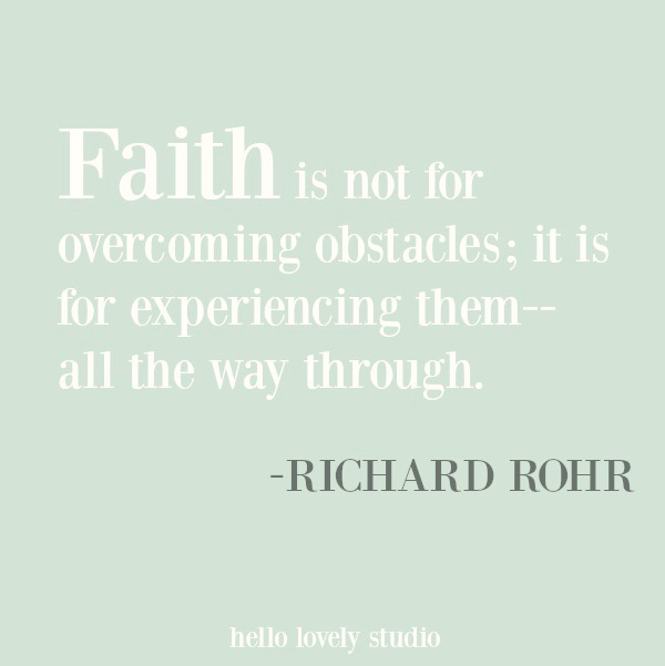Faith quote from Richard Rohr on Hello Lovely Studio. #inspirationalquote #christianity #religiousquotes #richardrohr #faith #spirituality