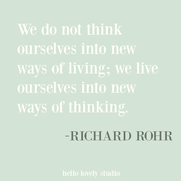 Richard Rohr inspirational quote and words of faith on Hello Lovely Studio. #inspirationalquote #faithquote #christianity #quotes #religion #richardrohr #spiritualformation