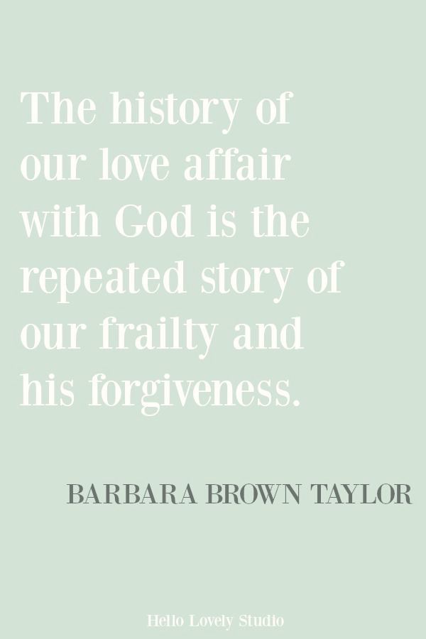 Beautiful inspirational quote and prayer quote from Barbara Brown Taylor on Hello Lovely Studio. #inspirationalquote #christianity #prayer #quotes #faithquote #spirituality #spiritualformation