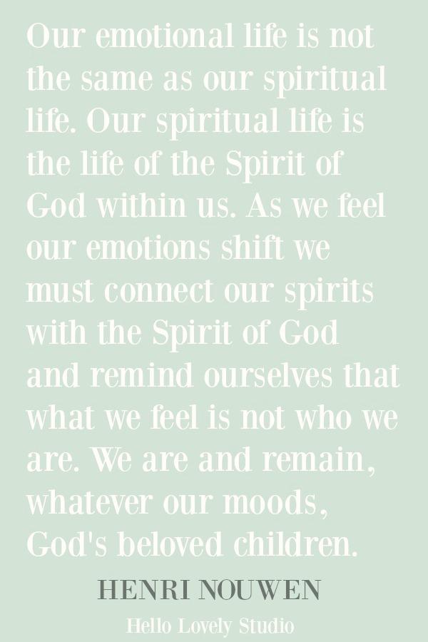 Inspirational quote from Henri Nouwen on Hello Lovely Studio. #inspirationalquote #faithquote #christianity #spirituality #spiritualformation