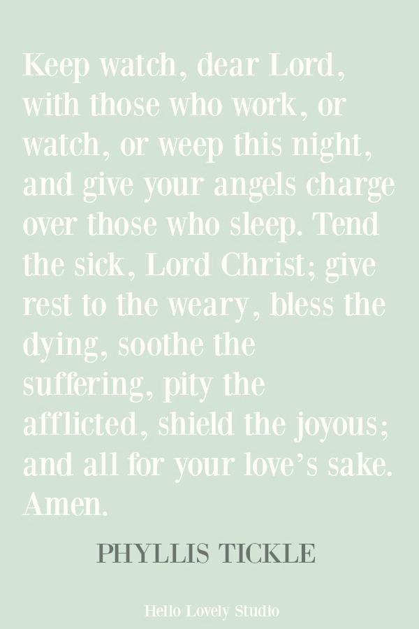 Inspirational prayer from Phyllis Tickle on Hello Lovely Studio. #prayers #christianity #faithquote #spirituality #spiritualformation