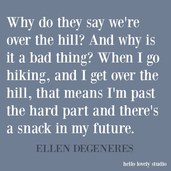 Ellen Degeneres funny quote and humor on Hello Lovely Studio. #funnyquote #humor #ellendegeneres