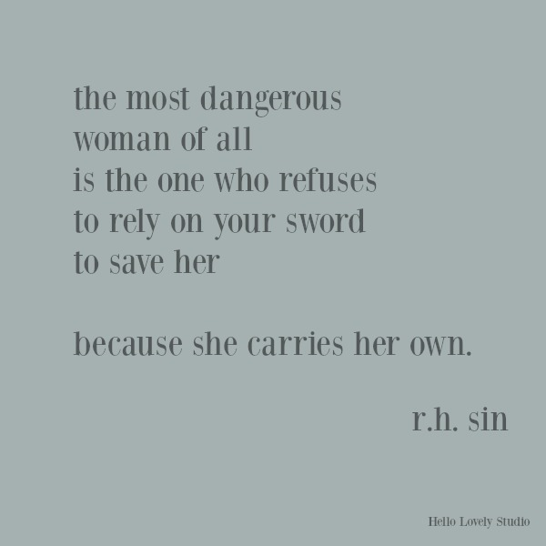 Feminist quote from r.h. sin about strength. #feminism #inspirationalquote #rhsin #quotes