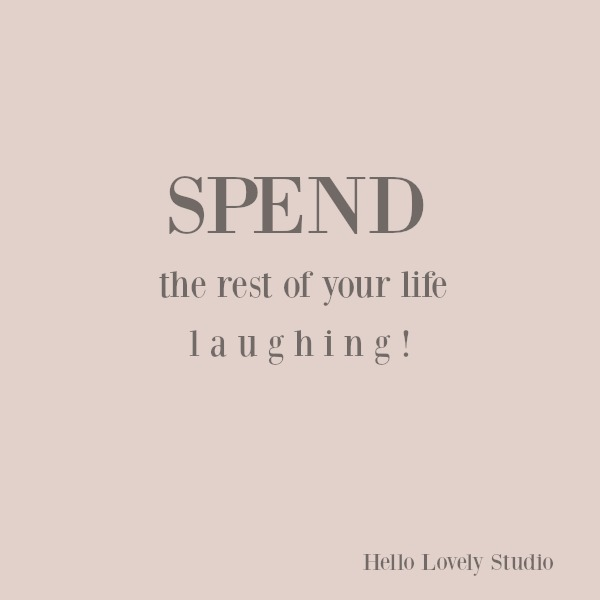Inspirational quote on hello lovely studio. #inspirationalquote #personalgrowth #quotes #laughter