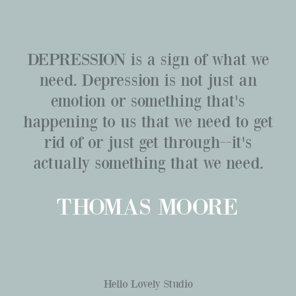 Thomas Moore quote about struggle. Come find  25 Poignant Despair Quotes for Courage, Personal Growth & Emotional Wellness. #inspirationalquotes #despairquotes #depressionquotes