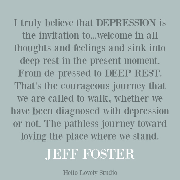 Inspiring quote about despair and depression on Hello Lovely Studio. #depressionquote #despairquote #emotionalwellness
