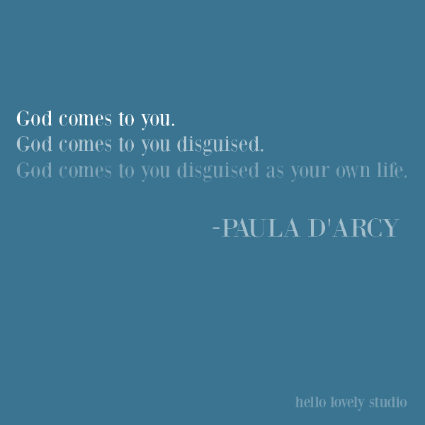 Inspirational quote about God from Paula D'Arcy on Hello Lovely Studio. #inspirationalquote #faith #religiousquote #christianity