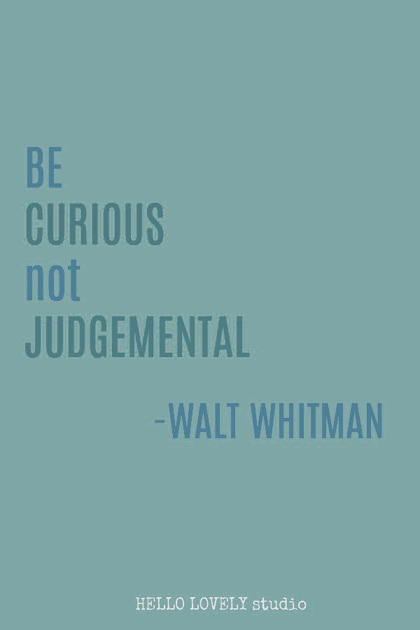 Inspirational quote from Walt Whitman on Hello Lovely Studio. #inspirationalquote #waltwhitman #curiosity #lifequotes