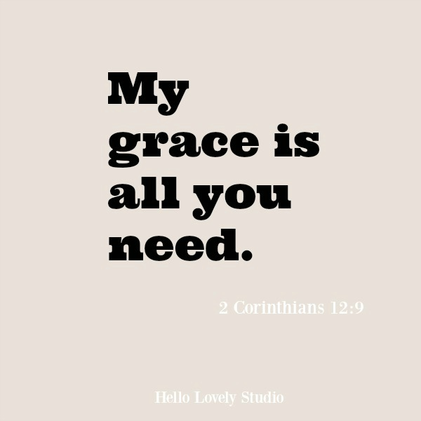 Inspiring scripture verse from Corinthians about grace. #scriptureverse #faithquote #inspiringquote #grace #hellolovelystudio #corinthians