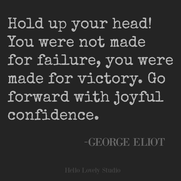 Inspirational quote about victory by George Eliot on Hello Lovely Studio. #quotes #inspirationalquote #encouragement