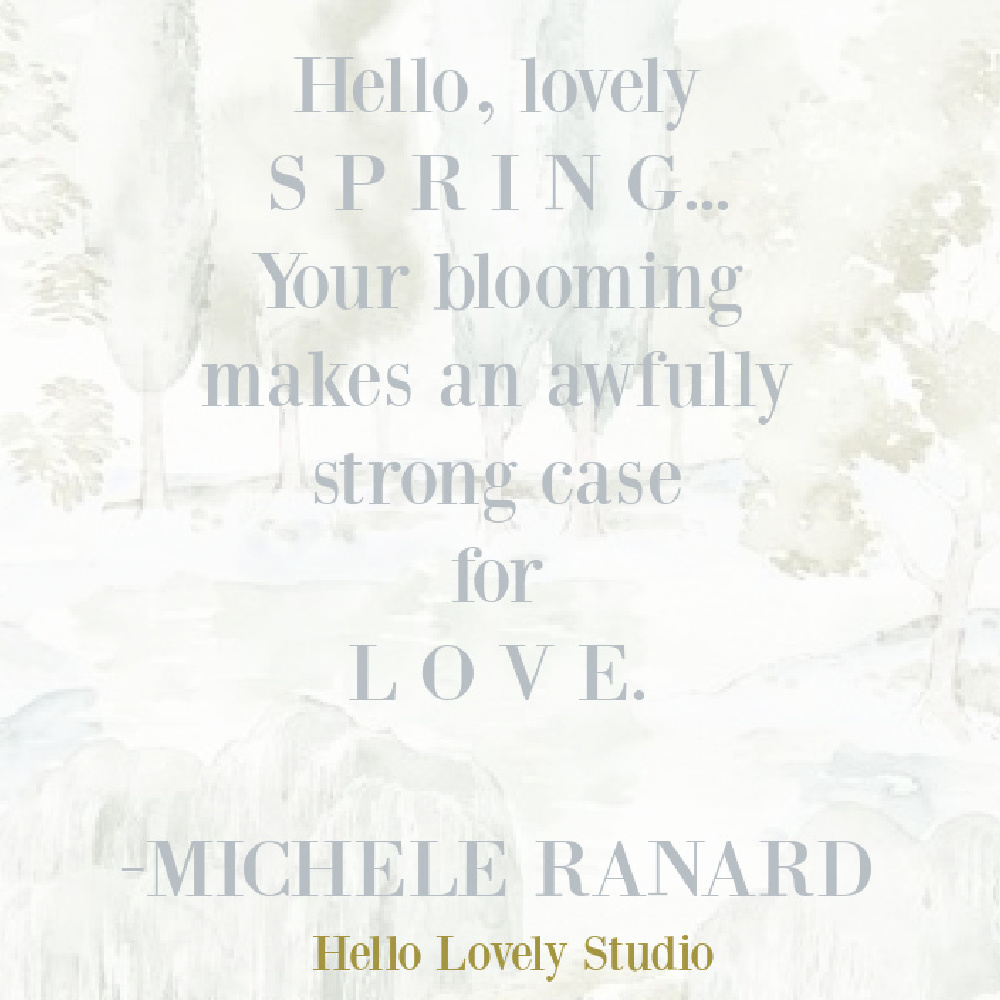 Spring quote about love - Hello Lovely Studio.